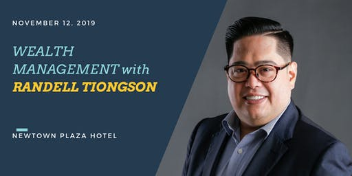 Wealth Management Forum with Randell Tiongson