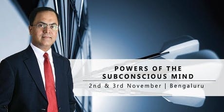 Powers of the Subconscious Mind : Free Seminar | 2nd Nov'19 : Bengaluru tickets
