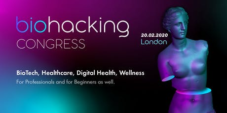 Biohacking Congress, London tickets