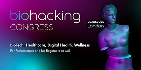 Biohacking Congress, London tickets