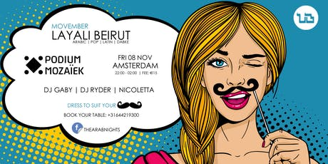 Layali Beirut Movember Edition tickets