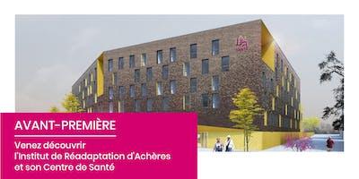 Avant-Première | Institut de Réadaptation d'Achères et son Centre de Santé
