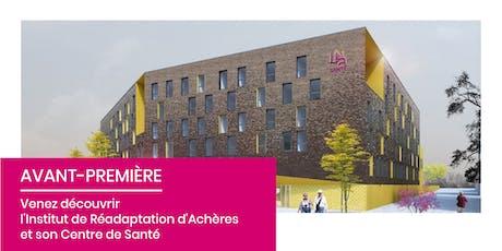 Avant-Première | Institut de Réadaptation d'Achères et son Centre de Santé billets
