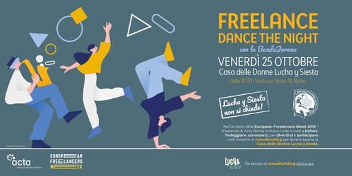 Freelance Dance the Night -  Acta Roma e la EFW per Lucha Y Siesta