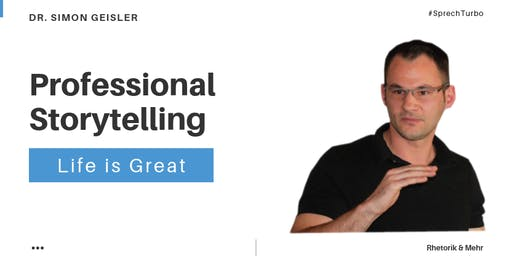 Professional Storytelling - Dr. Geisler