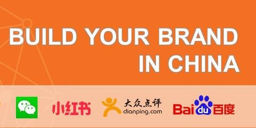 Building Your Brand in China