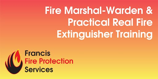 Fire Marshal-Warden and Practical Real Fire Extinguisher Training
