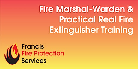 Fire Marshal-Warden and Practical Real Fire Extinguisher Training tickets