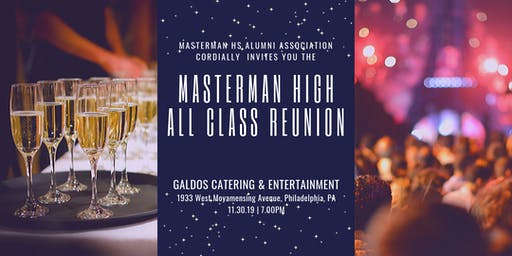 Masterman High School     All-Class Reunion