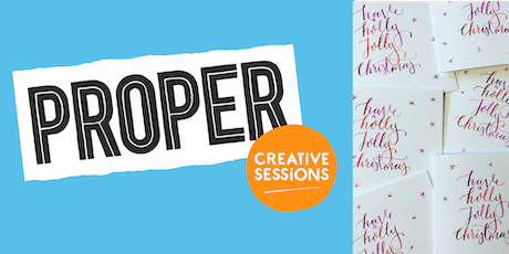 PROPER Creative Sessions // Christmas Card Calligraphy tickets