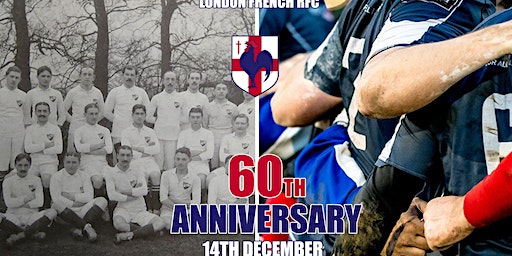 60th Anniversary Party Dinner - London French RFC