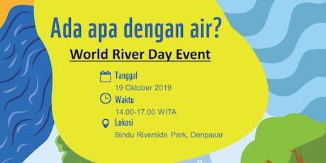 World River Day - Denpasar tickets
