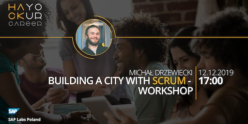 Building a City with Scrum - workshop