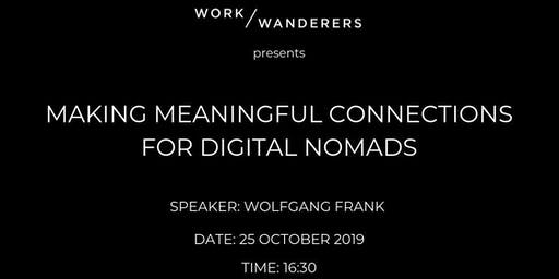 Making Meaningful Connections For Digital Nomads