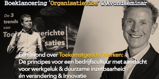 Organisatievibe  ~ De Organisatie van de Toekomst
