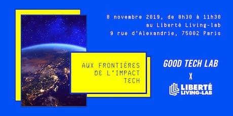 """GOOD TECH LAB x LLL """"Aux frontières de l'impact tech"""" billets"""