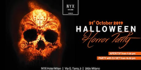 HALLOWEEN MILANO 2019 @ NYX HOTEL - HORROR PARTY biglietti