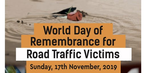 UN World Day of Remembrance for Road Traffic Victims