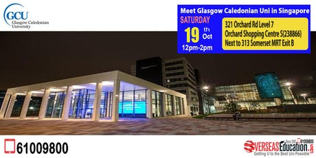 Meet Glasgow Caledonian Uni in Singapore tickets