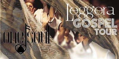 "One Soul Project ""LEGGERA"" GOSPEL TOUR 2019-2020"