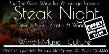 $14.99 Steak & Wine Wednesday's   NW Houston tickets