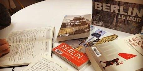 """Atelier d'écriture """"Commémoration des 30 ans de la chute du mur de Berlin"""" billets"""