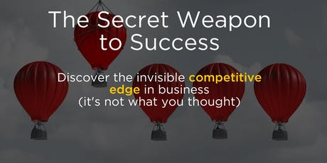 Discover the secret weapon to success and a competitive edge in business tickets