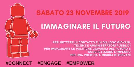 IMMAGINARE IL FUTURO_Politiche Giovani 2019 biglietti