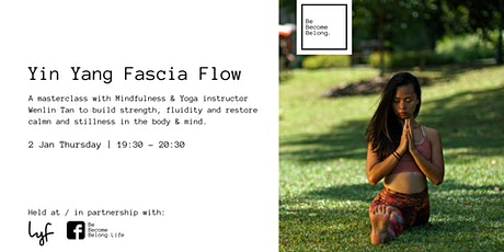 Yin Yang Fascia Flow: Balancing Effort & Ease tickets