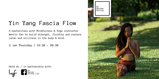 Yin Yang Fascia Flow: Balancing Effort & Ease