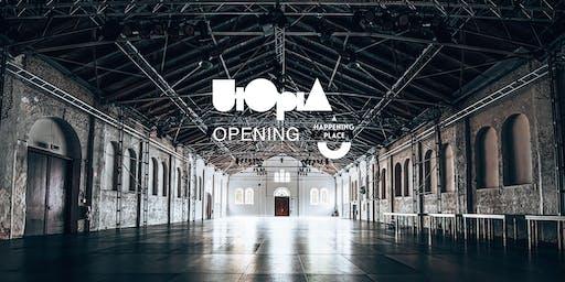 UTOPIA - THE OPENING