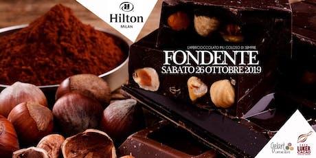 FONDENTE MILANO @ HILTON HOTEL | L' APERICIOCCOLATO PIU' GOLOSO DI SEMPRE biglietti