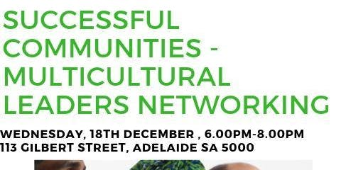Multicultural Community Leader's Networking with Guest Speaker - December 2019