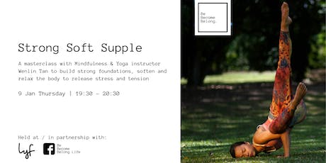 Strong Soft Supple: Grow your Body, Grow your Mind tickets