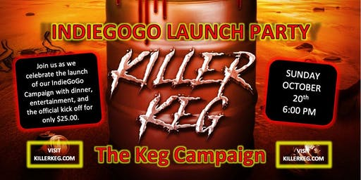 Launch Party for Killer Keg's IndieGoGo Campaign