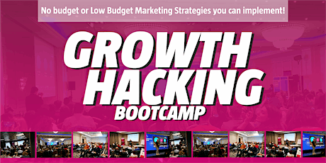 Growth Hacking Bootcamp - BIRMINGHAM Marketing hacks to grow your business tickets