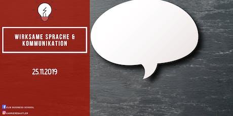 Wirksame Sprache und Kommunikation Tickets