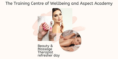 Massage and Beauty Refresher for existing therapists tickets