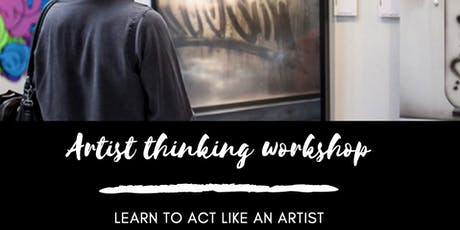Artist Thinking Workshop billets