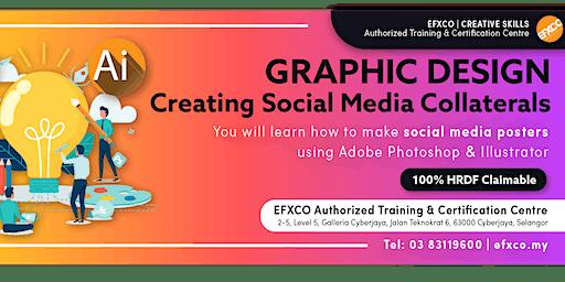 """AUTHORISED TRAINING: GRAPHIC DESIGN """"Creating Social Media Collaterals"""""""