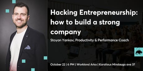 Hacking Entrepreneurship: How to Build a Strong Company tickets