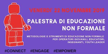 PALESTRA DI EDUCAZIONE NON FORMALE_Politiche Giovani 2019 biglietti