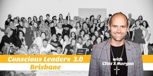 Conscious Leaders Brisbane 3.0