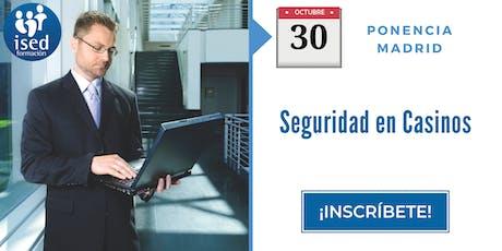 Ponencia: Seguridad en casinos 30-OCT entradas