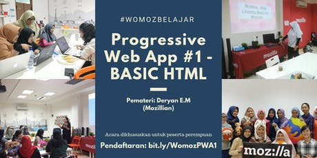 WoMozBelajar: Progressive Web App #1 - BASIC HTML tickets