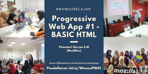 WoMozBelajar: Progressive Web App #1 - BASIC HTML