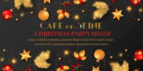 Christmas Party Mixer at Cafe En Seine tickets