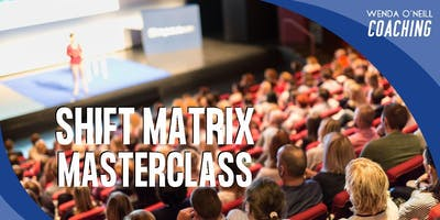 SHIFT MATRIX Masterclass - Accessing Your Wealth Consciousness