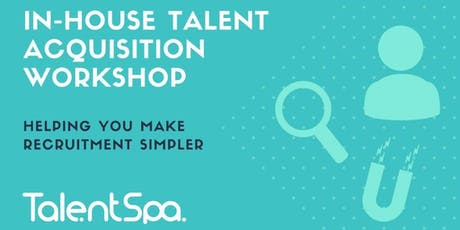 In-House Talent Acquisition Workshop tickets