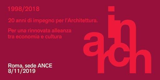 INARCH 1998 /2018. 20 anni di impegno per l'Architettura